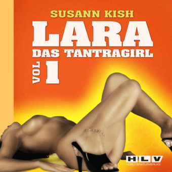 LARA – Das Tantragirl Vol.1 Download