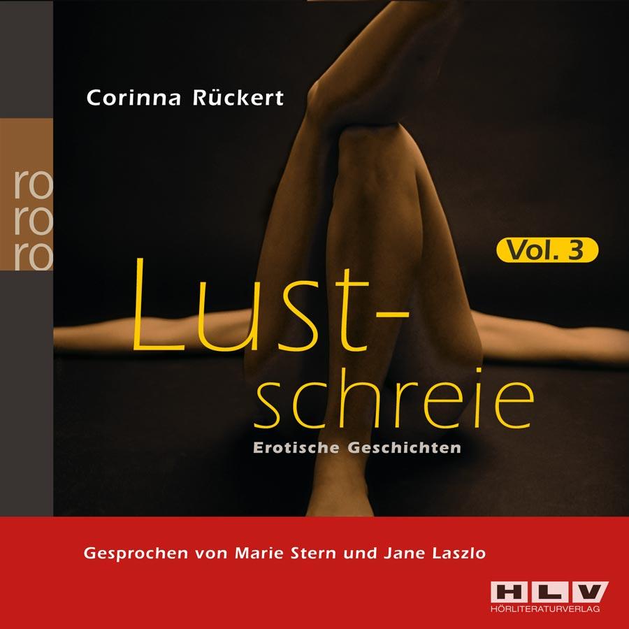 Lustschreie. Erotische Geschichten Vol. 3