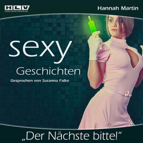 Sexy Geschichten - Der Nächste bitte!