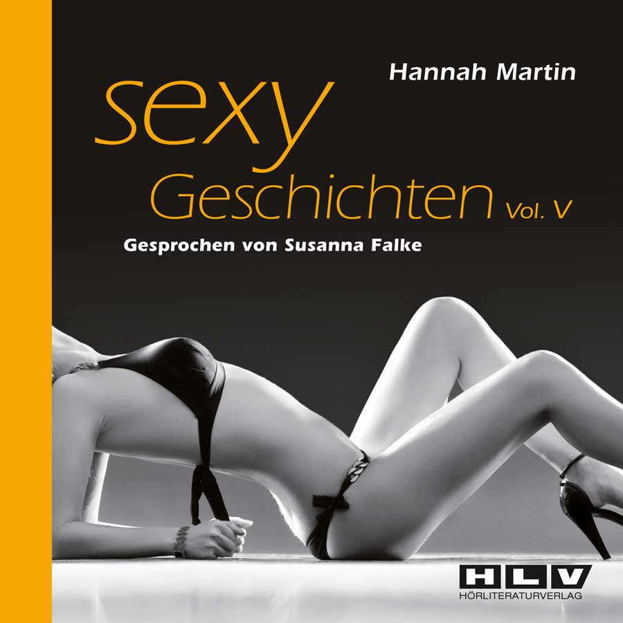 Sexy Geschichten Vol.5